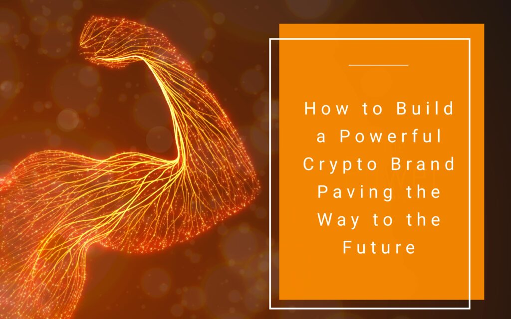 build strong crypto brans