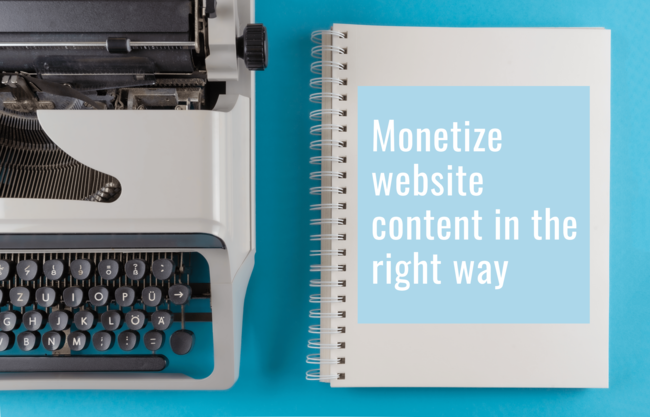 How to Monetize Your Blog or Website and Turn It into a Real Business!