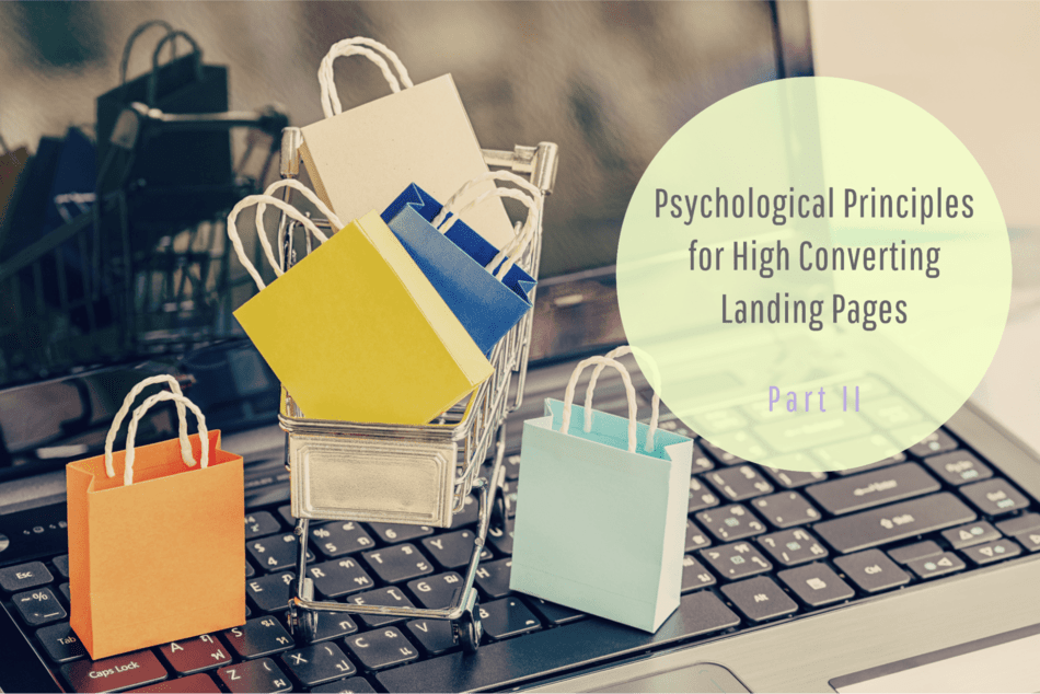 Psychological ingredients behind high converting landing pages – Part 2